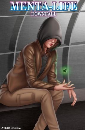 Menta-Life Downfall Book 5